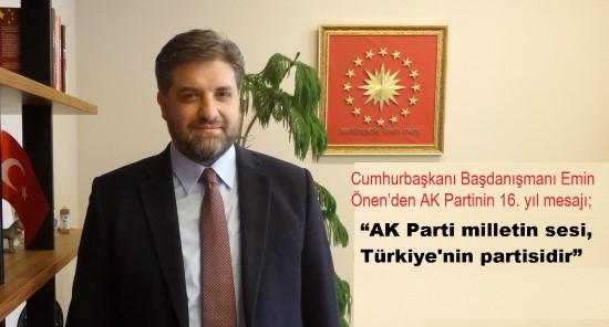 Önen: AK Parti milletin sesi, Türkiye'nin partisidir