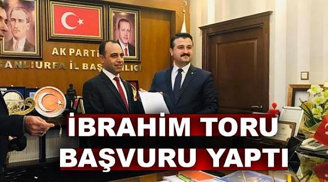 İbrahim Toru Büyükşehir'e aday adayı oldu
