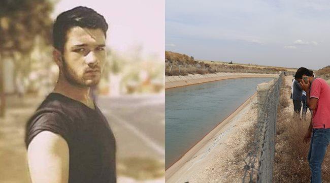 Sulama kanalına düşen gencin cesedine ulaşıldı