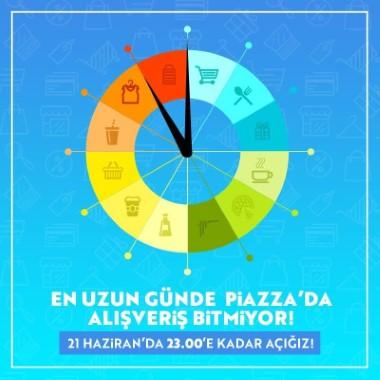 Yılın en uzun gününde Piazza'da sınırsız alışveriş