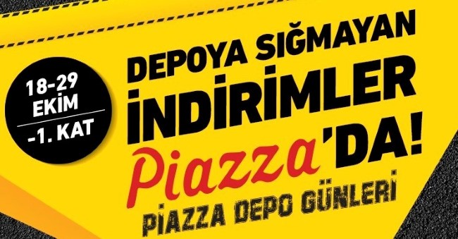 Piazza Depo Günleri Başlıyor