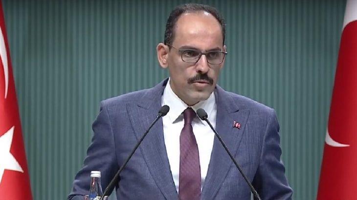 Cumhurbaşkanlığı Sözcüsü İbrahim Kalın'dan 4'lü zirve açıklaması