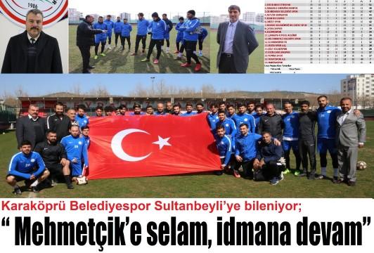 Karaköprü Belediyespor Sultanbeyli'ye bileniyor